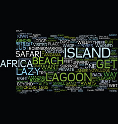 lazy lagoon island retreat text background word vector image vector image
