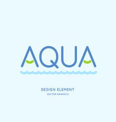 inscription is aqua in capital letters vector image