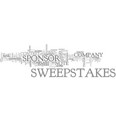 when is it appropriate to contact a sweepstakes vector image vector image