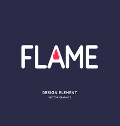 a modern concise sign inscription is flame vector image