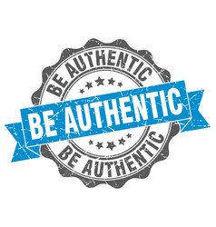 Be authentic stamp sign seal vector