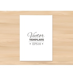 Template of blank paper sheet on a wooden vector image vector image