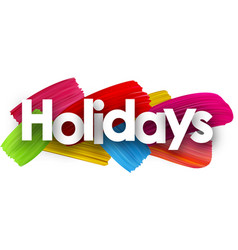 holidays poster with brush strokes vector image