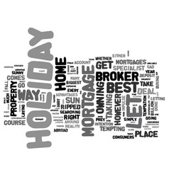 when it comes to holiday let mortgages don t get vector image