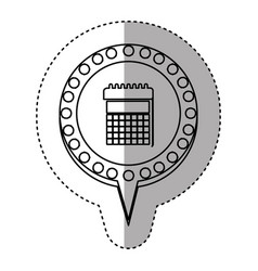 monochrome sticker with calendar and circular vector image vector image
