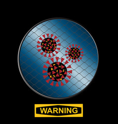 Contained virus with net and warning sign vector