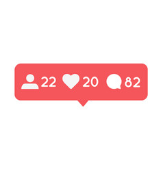 follower like and comment notification button vector image