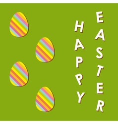 Happy Easter with four colorful eggs on green vector image