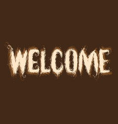 Inscription welcome with letters stylized fur vector