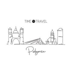 one single line drawing podgorica city skyline vector image