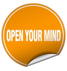 Open your mind round orange sticker isolated on vector