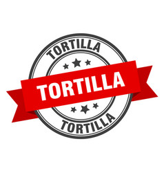 Tortilla label tortilla red band sign tortilla vector