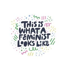 feminist movement activist hand drawn quote vector image