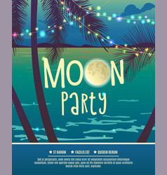 Flyer for the full moon party vector