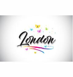 London handwritten word text with butterflies and vector