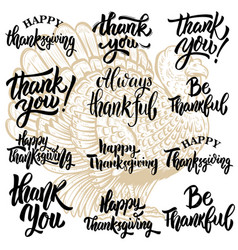 set of thanksgiving lettering phrases turkey vector image