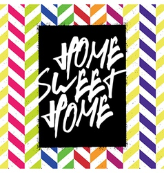 home sweet home chevron pattern vector image vector image