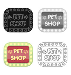 pet shop signpet shop single icon in cartoon vector image