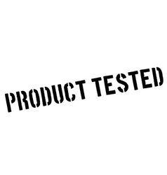 Product Tested black rubber stamp on white vector