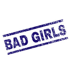 grunge textured bad girls stamp seal vector image