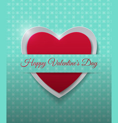 happy valentines day with paper heart on vector image