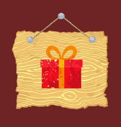Wooden Sign with Gift vector image