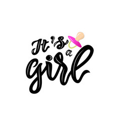 calligraphy lettering its a girl with vector image