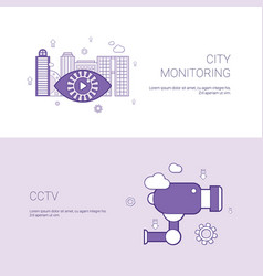 city monitoring and cctv concept template web vector image