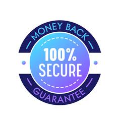 Money back guarantee secure warranty satisfaction vector