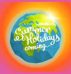 Summer travel summer holidays coming concept the vector