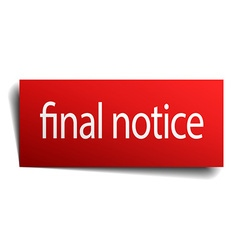 final notice red paper sign on white background vector image
