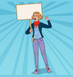 pop art woman protesting on picket with banner vector image