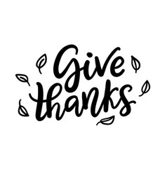 Give thanks isolated on white thanksgiving day vector
