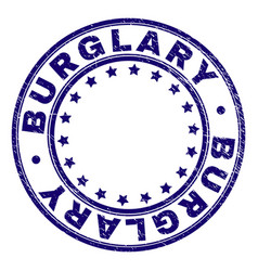 Scratched textured burglary round stamp seal vector