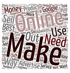 Best Way to Make Money Online What It Takes text vector image vector image