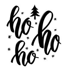 Ho ho ho hand drawn lettering phrase christmas vector
