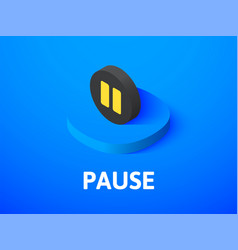 Pause isometric icon isolated on color background vector