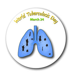 tuberculosis the emblem of world tuberculosis day vector image