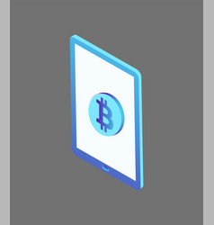 bitcoin currency rounded icon on tablet screen 3d vector image