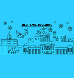 France toulouse winter holidays skyline merry vector