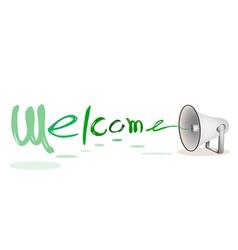 Megaphone Shouting Word Welcome vector