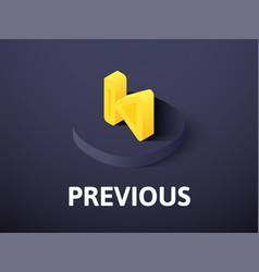 previous isometric icon isolated on color vector image