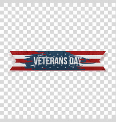 Veterans day realistic greeting textile ribbon vector