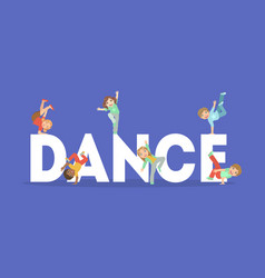 dance word banner cute kids dancing on giant vector image