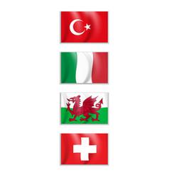 Set flags turkey italy wales vector
