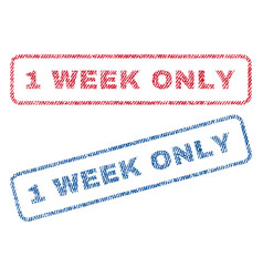 1 week only textile stamps vector image