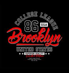 Brooklyn typography t-shirt graphics vector