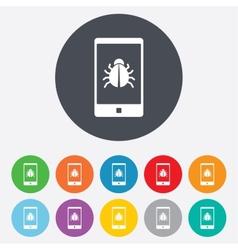 Smartphone virus sign icon Software bug symbol vector image