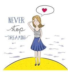 Never Stop Dreaming Hand drawn vector image