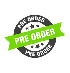 Pre order sign pre order black-green round ribbon vector